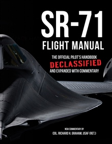 This is the reprinted facsimile edition of the manual for crew members of the SR-71